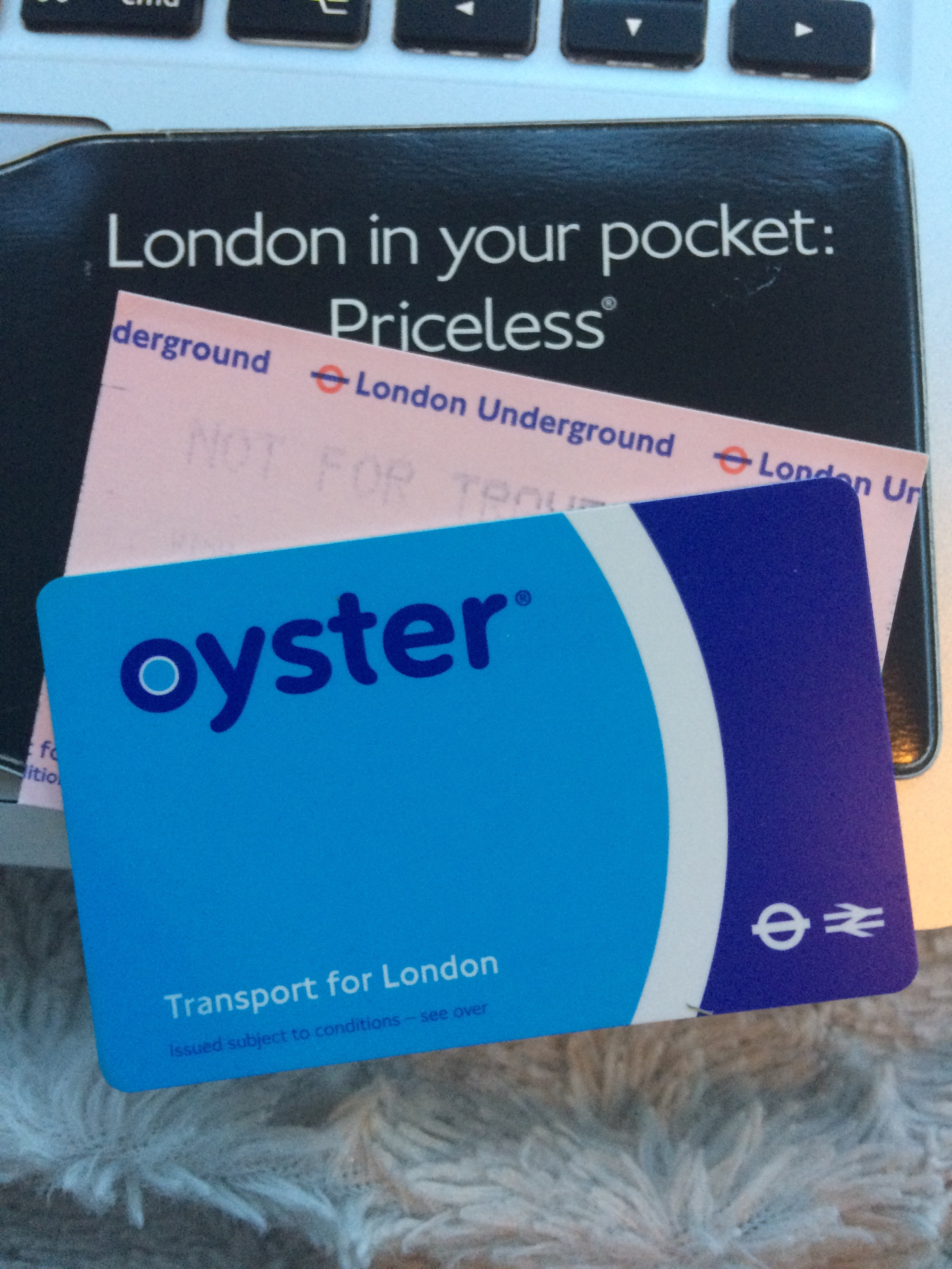 The one where I don't give up my oyster card…